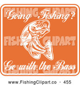 Clip Art of an Orange Sign with White Going Fishing Go with the Bass Text by Patrimonio