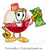 Clip Art of a Fishing Bobber Mascot Cartoon Character Holding a Dollar Bill in His Hand by Toons4Biz