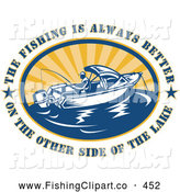 Clip Art of a Text - the Fishing Is Always Better on the Other Side of the Lake in an Oval Around a Fisherman by Patrimonio